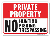 "No Hunting No Fishing No Trespassing Sign Private Property, Large 14 X 10"" Aluminum, For Indoor or Outdoor Use - USA Made Of Rust Free Aluminum-UV Printed With Professional Graphics By SIGO SIGNS - Sigo Signs"