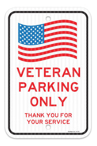 "Veterans Parking Only - Thank you for your service Sign, Federal 12""x18"" 3M Prismatic Engineer Grade Reflective Aluminum, For Indoor or Outdoor Use - By SIGO SIGNS"