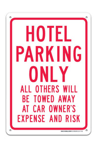 "Hotel Parking Only Sign ""Legend - Large 10 X 14 Square Rust Free 0.40 Aluminum Sign UV Printed With Professional Graphics-Easy To Mount Indoors & Outdoors - Sigo Signs"