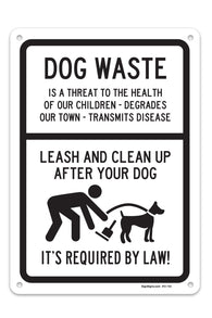 "Dog Waste - Leash and Clean Up After Your Dog Sign, Large 10 X 14"" Aluminum, For Indoor or Outdoor Use - By SIGO SIGNS - Sigo Signs"