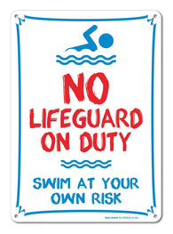 Pool Sign - No Lifeguard On Duty Swim At Your Own Risk Sign 14 x 10 Red, Blue on White Rust Free Aluminum Sign - Sigo Signs
