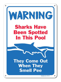 "Pool Signs - Sharks Have Been Spotted in This Pool Sign - Pool Rules - Large 10 X 14"" Aluminum, For Indoor or Outdoor Use - By SIGO SIGNS - Sigo Signs"
