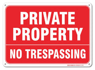 "Private Property No Trespassing Sign, Large 10 X 7"" Aluminum, For Indoor or Outdoor Use - By SIGO SIGNS"