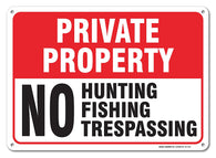 "Private Property No Hunting No Fishing No Trespassing Sign, Large 14 X 10"" Aluminum, For Indoor or Outdoor Use - By SIGO SIGNS"