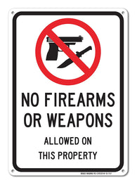 "No Firearms Guns Or Weapons Allowed Sign, Large 10 X 7"" Aluminum, For Indoor or Outdoor Use - By SIGO SIGNS - Sigo Signs"