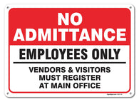 "No Admittance Employees Only Sign, Large 10 X 14"" Aluminum, For Indoor or Outdoor Use - By SIGO SIGNS - Sigo Signs"