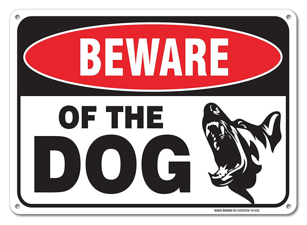 Beware Of Dog Sign By SigoSigns- Large 7 x 10 Inch Aluminum Warning Dog Sign - USA Made Of Rust Free Aluminum-UV Printed With Professional Graphics-Easy To Mount Indoors & Outdoors - Sigo Signs
