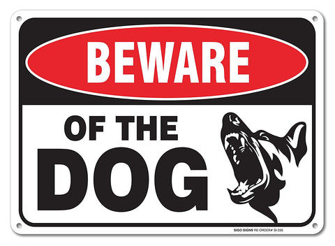 Beware Of Dog Sign By Sigosigns Large 7 X 10 Inch Aluminum Warning