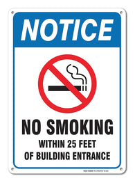 No Smoking Sign, Large No Smoking Within 25 Feet Of Building Entrance Sign - Legend 14 x 10 Rust Free Aluminum Sign - Sigo Signs