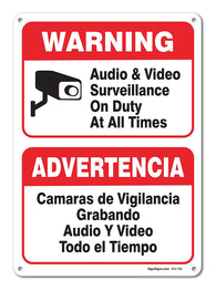 "Audio & Video Surveillance On Duty at All Times Sign, Large 10 X 7"" Aluminum, For Indoor or Outdoor Use - By SIGO SIGNS"