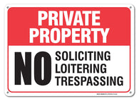 "No Soliciting No Loitering No Trespassing Sign Private Property Legend' 10x14 .04"" Aluminum Sign"