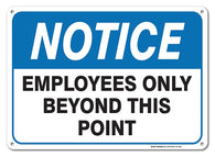 Employees Only Sign -Notice Employees Only Beyond This Point Sign By SigoSigns- Large 7 x 10 Inch Rust Free Aluminum - UV Printed With Professional Graphics-Easy To Mount Indoors & Outdoors Use - Sigo Signs