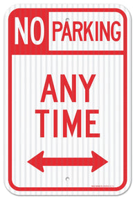 "No Parking Anytime Sign, Large 12x18"" 3M Prismatic Engineer Grade Reflective Aluminum, For Indoor or Outdoor Use - By SIGO SIGNS"