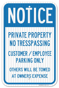 "Private Property No Trespassing Sign Customer or Employee Parking Only Sign, Federal 12"" X 18"" 3M Prismatic Engineer Grade Reflective Aluminum, For Indoor or Outdoor Use - By SIGO SIGNS - Sigo Signs"