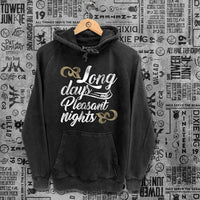 Long Days and Pleasant Nights Washed Unisex Hoodie