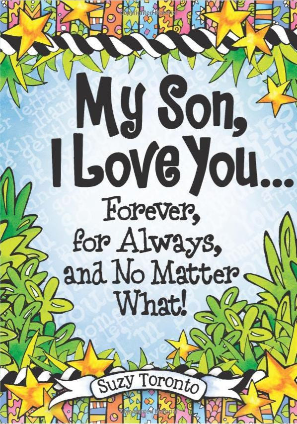 Suzy Toronto - My Son, I Love You Forever, for Always, and No Matter What! - Book