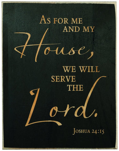 Joshua 24:15 Laser Engraved Wood Christian Plaque
