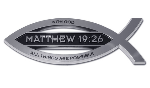 Matthew 19:26 Fish w/ Script Christian Chrome Auto Emblem