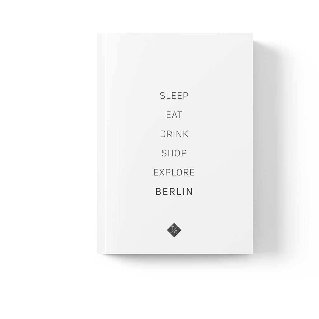 Berlin; The Travel Colours City Guides for design-loving travellers