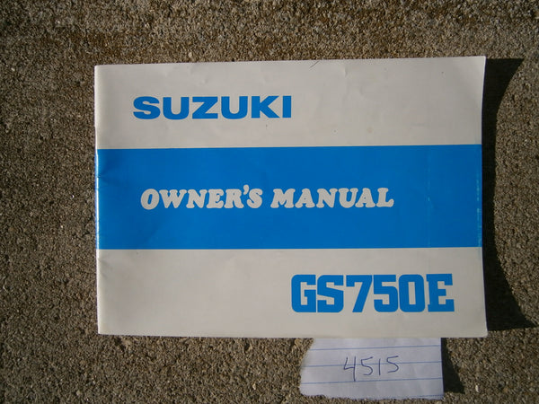 Suzuki GS750E Owners Manual New old stock 4515