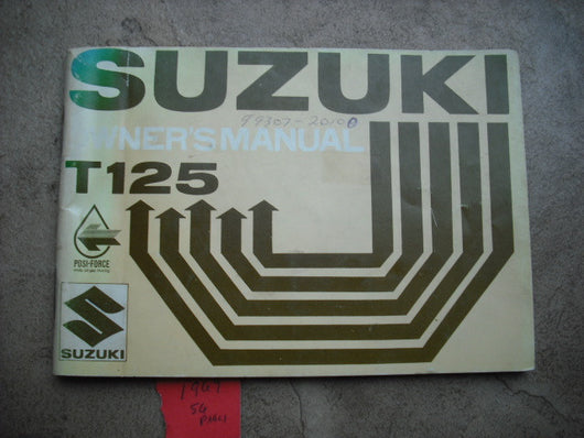 Sold by Invoice 8/7/15 $55.00 Suzuki T125 Stinger 1969 Owners Manual