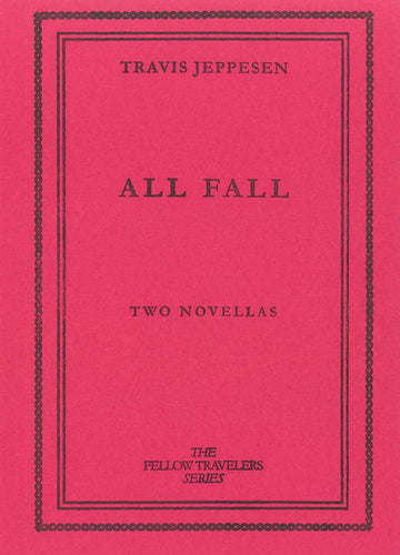 All Fall - Travis Jeppesen
