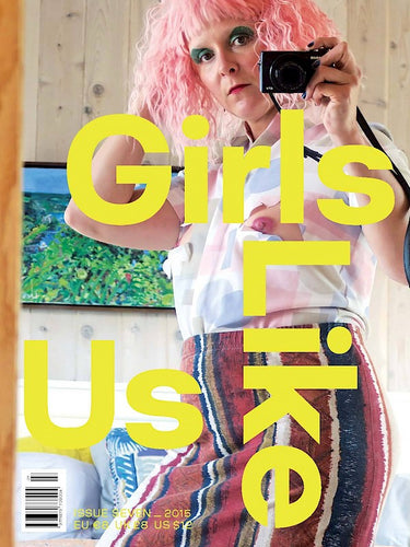Girls Like Us Issue #7 - BODY