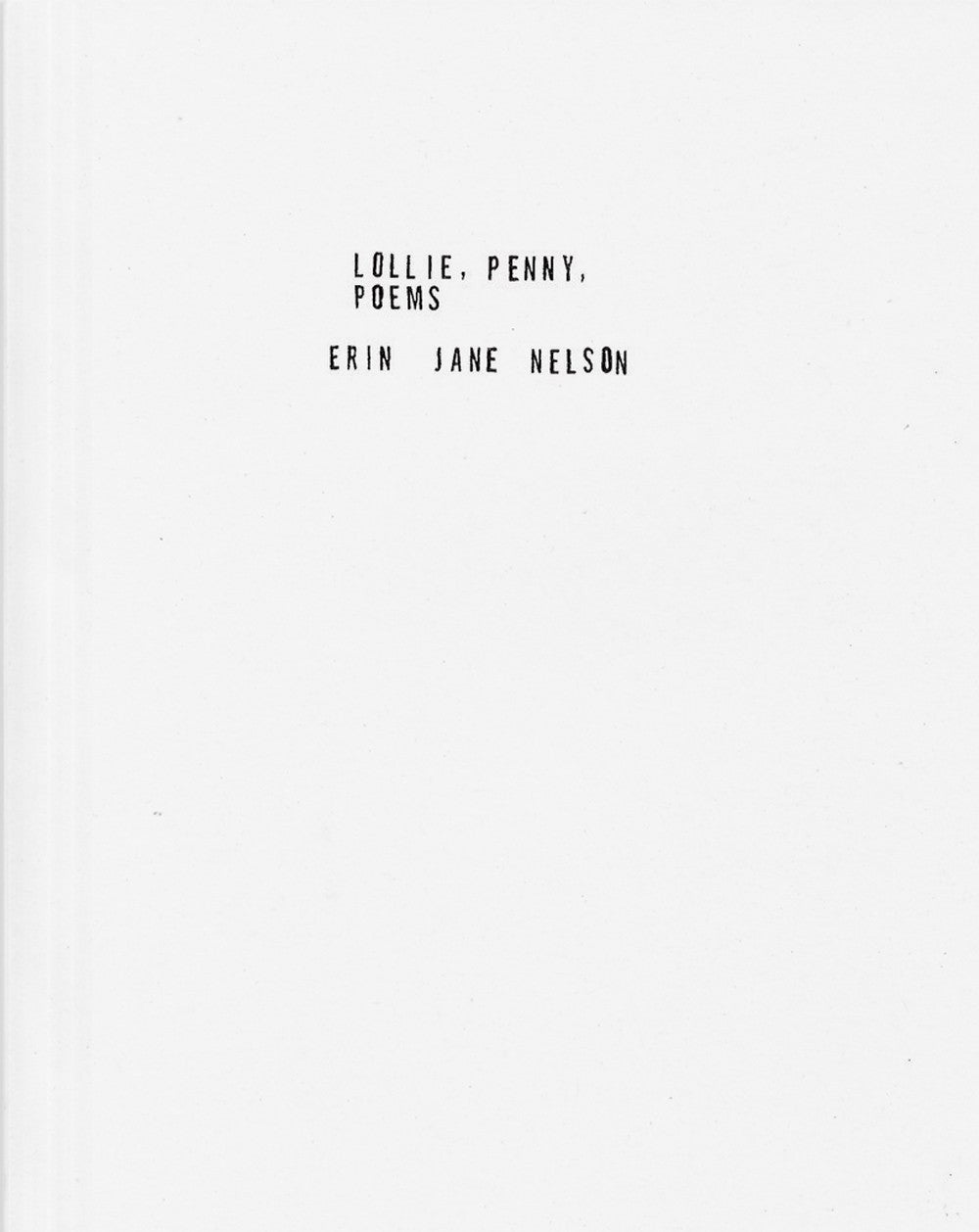 Lollie, Penny, Poems - Erin Jane Nelson.