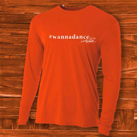 #wannadance Orange Long Sleeve Tee - JohnSchneiderStudioStore