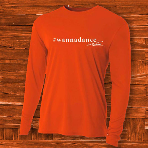 Wanna Dance Long Sleeve - JohnSchneiderStudioStore