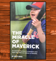 The Miracle of Maverick - JohnSchneiderStudioStore