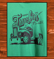Keep on Truckin Son - JohnSchneiderStudioStore