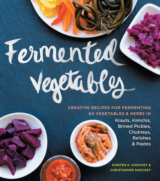 Fermented Vegetables ~ Book