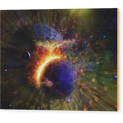 Collision Of Planets - Wood Print - 8.000 x 6.000 - Wood Print