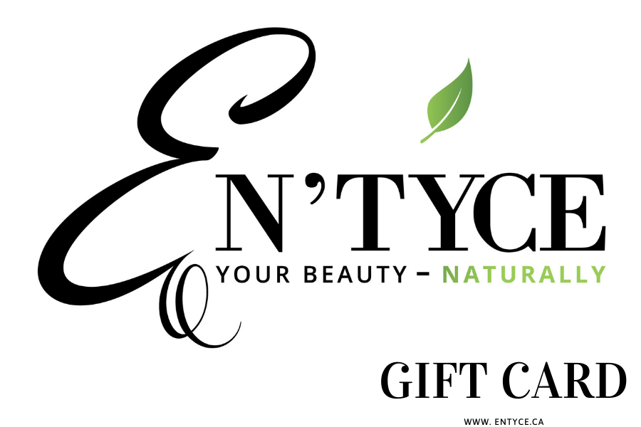 En'tyce Your Beauty - Naturally eGift Card