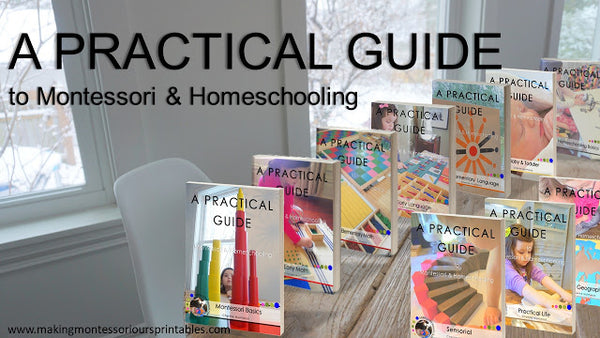 A PRACTICAL GUIDE to Montessori & Homeschooling Complete Book Collection *PDF* ON SALE LIMITED TIME
