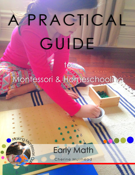 Early Math ~ A Practical Guide to Montessori & Homeschooling *PDF BOOKS*