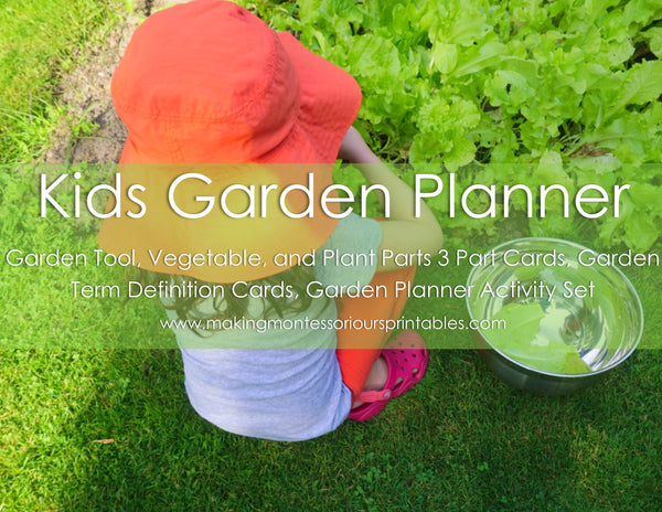 Kids Garden Planner Activity Package/ Parts of a Plant 3 Part Cards/ Garden Vegetable 3 Part Cards/ Garden Tool 3 Part Cards/ Garden Definition Cards