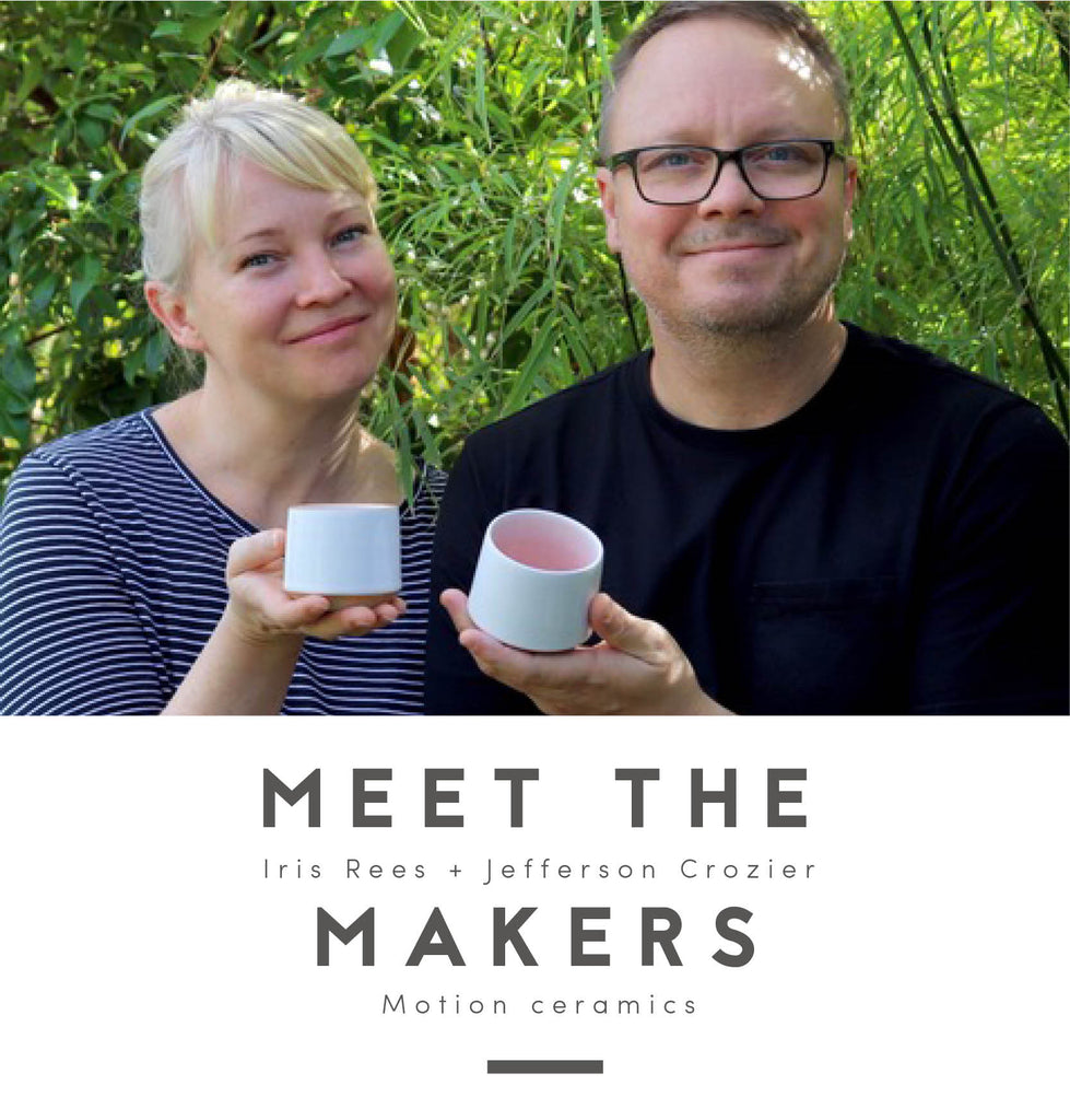 Meet the makers: Jefferson Crozier + Iris Rees of Motion ceramics