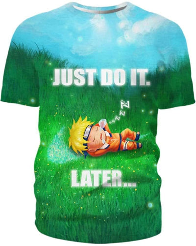 Naruto - Just Do It Later - All Over Apparel - T-Shirt / S - www.secrettees.com