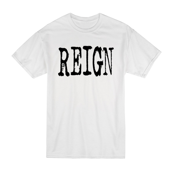 Reign Tees