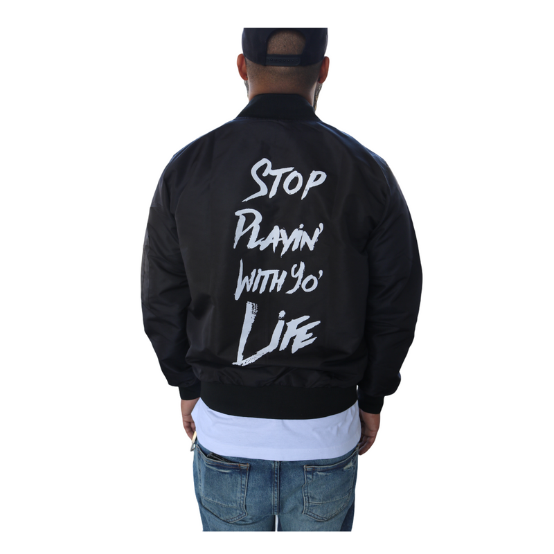 SPWYL (Stop Playin' With Yo' Life) Bomber Jacket