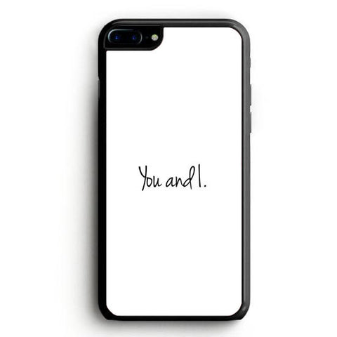 1D Lyrics You and I iPhone 7 Plus | yukitacase.com