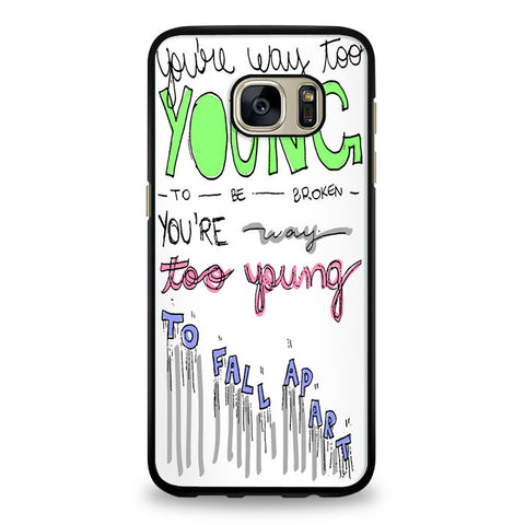 3OH!3 - I'm Not the One Lyric Cover Samsung Galaxy S7 Case | yukitacase.com