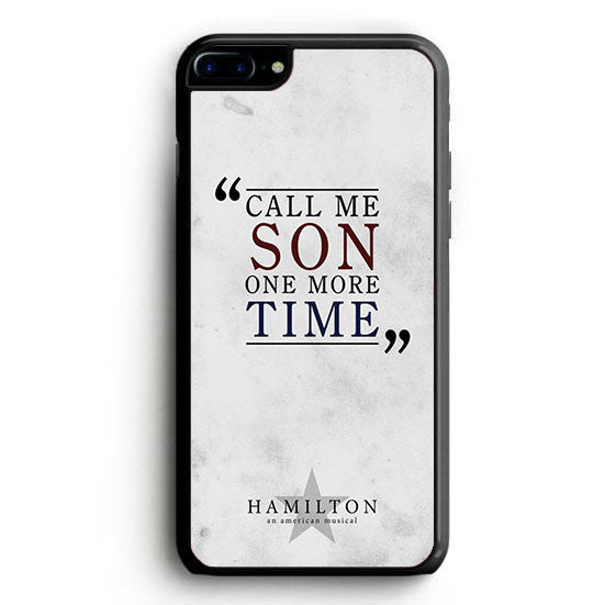 Hamilton Cal Me Son One More Time iPhone 6S Plus | yukitacase.com
