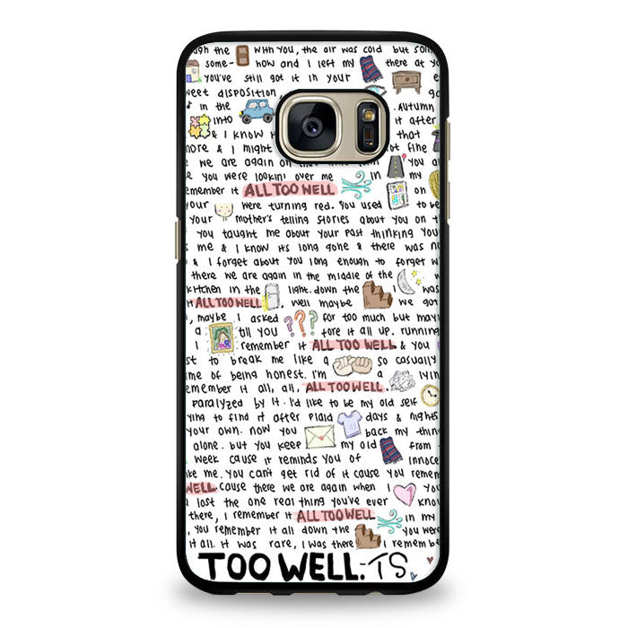 All Too Well Lyric Samsung Galaxy S7 Case | yukitacase.com