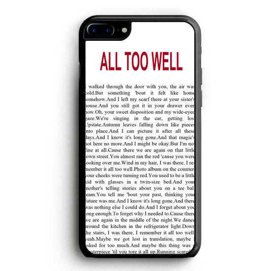 All Too Well Lyric Cover iPhone 7 Case | yukitacase.com