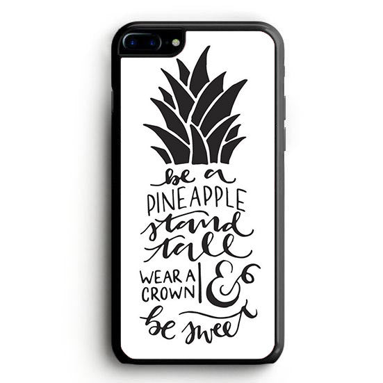 Pinapple Stand Tall iPhone 7 Plus | yukitacase.com