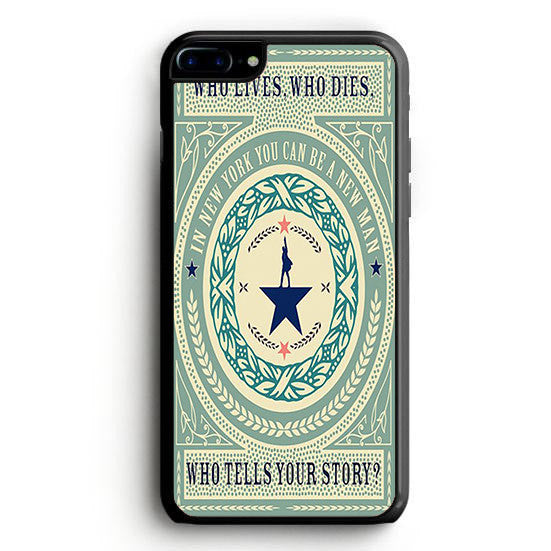 Who Tells Your Story Hamilton iPhone 6S Plus | yukitacase.com
