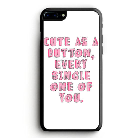 Cute As a Button, Every Single One of You iPhone 6 Case | yukitacase.com